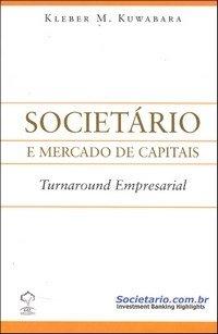 Societário e Mercado de Capitais – Turnaround Empresarial</a> by <a href=